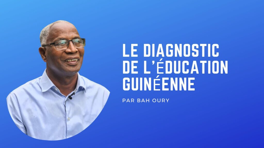 Le Diagnostic de l'éducation Guinéenne