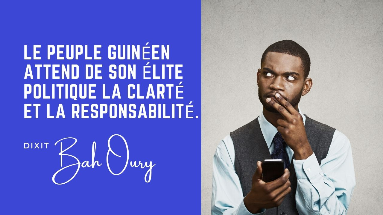 Le Peuple Guineen a besoin de clarte et de responsabilite